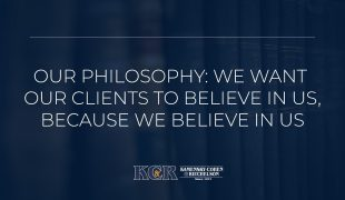 Our Philosophy: We Want Our Clients to Believe in Us, Because We Believe in Us